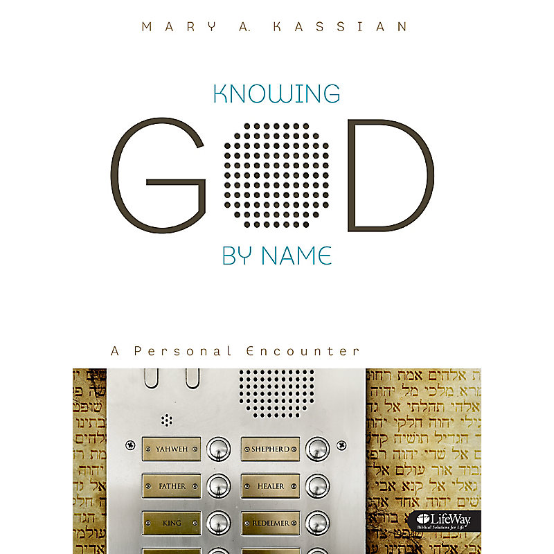 Knowing God By Name - Bible Study Book