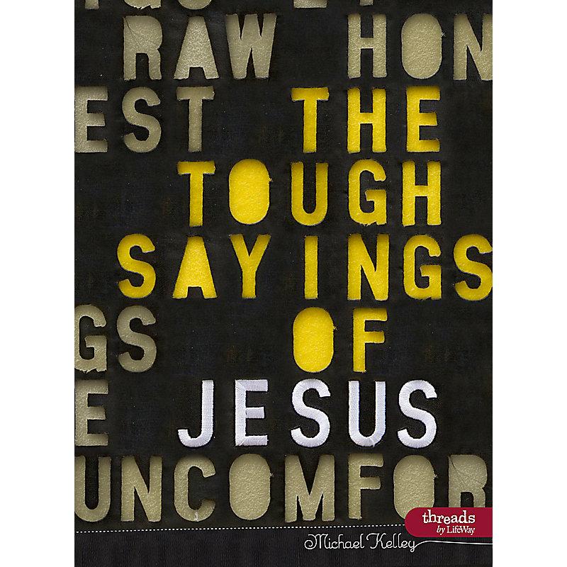 The Tough Sayings of Jesus Volume 1 - Member Book