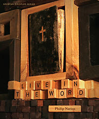 Growing Disciples: Live in the Word