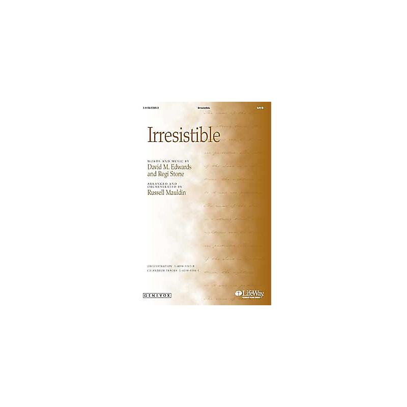 Irresistible - Anthem (Min. 10)