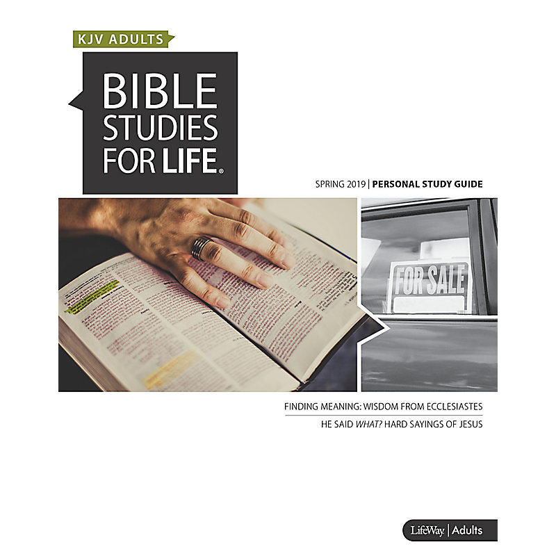 Bible Studies for Life: KJV Adult Personal Study Guide - Spring 2019