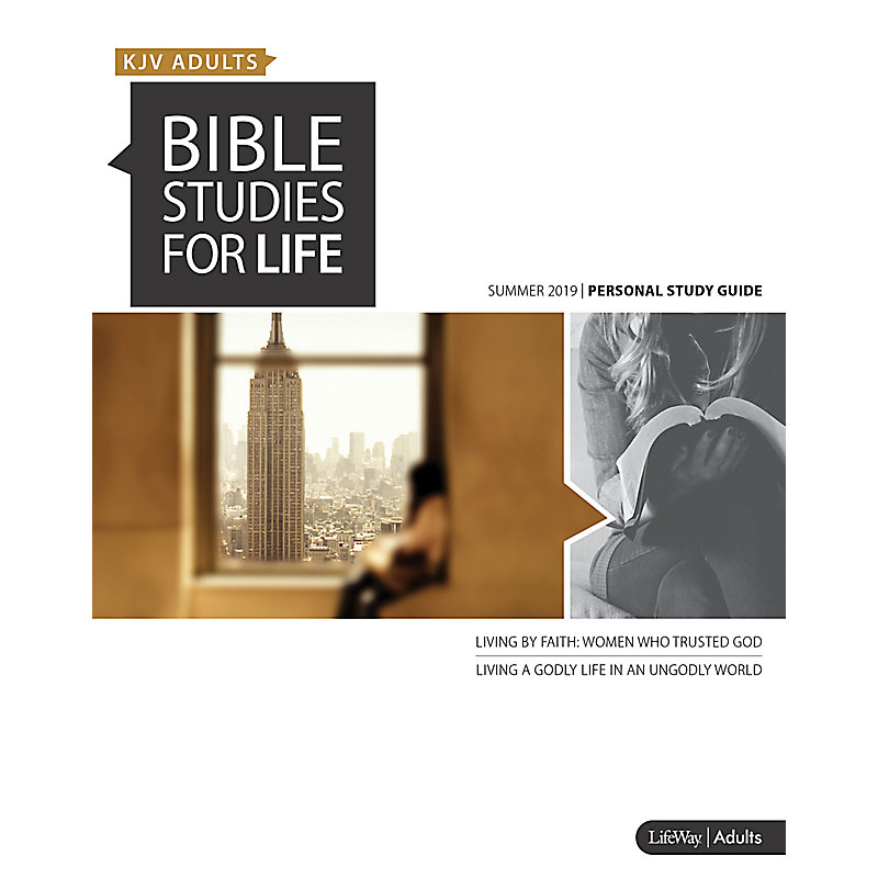 Bible Studies for Life: KJV Adult Personal Study Guide - Summer 2019