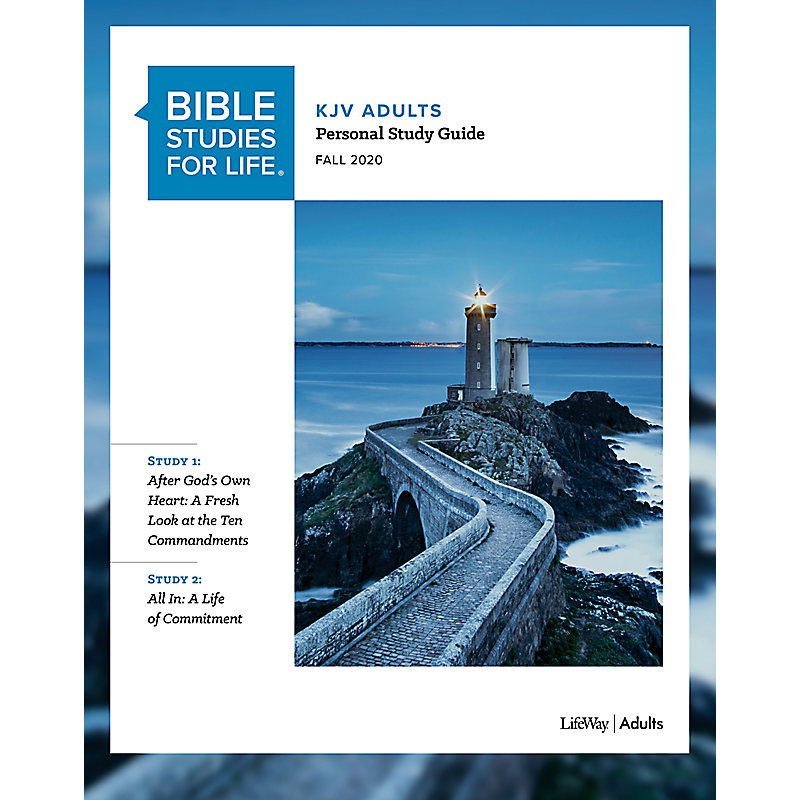 Bible Studies for Life: KJV Adult Personal Study Guide - Fall 2020