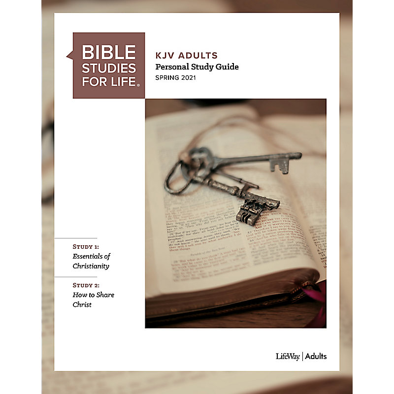 Bible Studies for Life: KJV Adult Personal Study Guide - Spring 2021