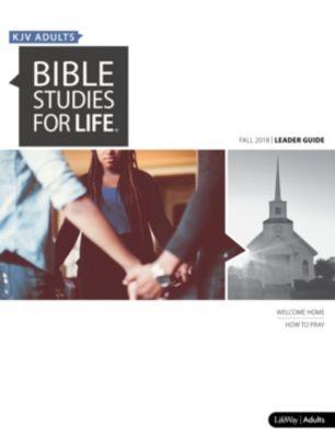 Bible Studies for Life: KJV Adult Leader Guide - Fall 2018