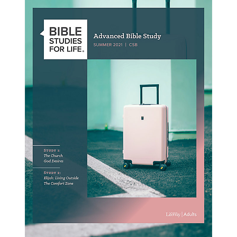 Bible Studies for Life: Advanced Bible Study - Summer 2021
