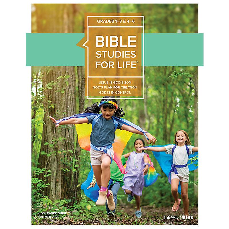 Bible Studies For Life: Kids Grades 1-3 & 4-6 Leader Guide - CSB/KJV Summer 2021