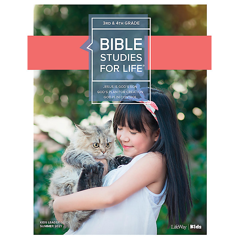 Bible Studies For Life: Kids Grades 3-4 Leader Guide - CSB - Summer 2021