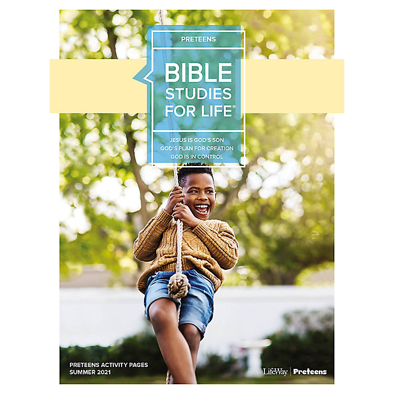 Bible Studies For Life: Preteens Activity Pages - CSB - Summer 2021