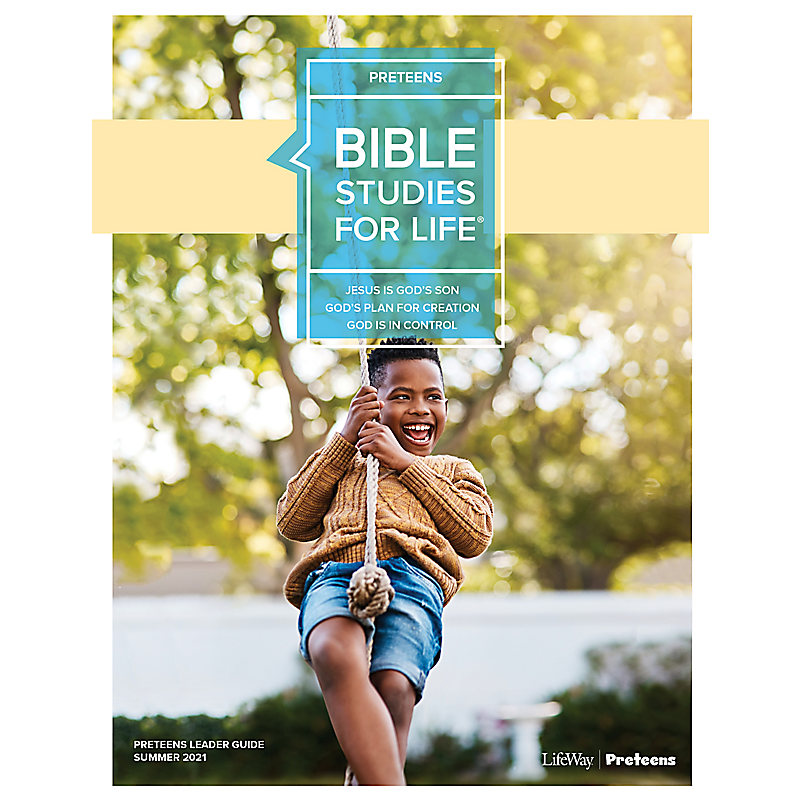 Bible Studies For Life: Preteens Leader Guide - CSB - Summer 2021