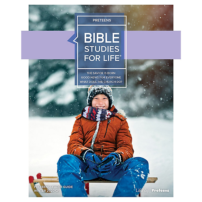 Bible Studies for Life: Preteens Leader Guide - CSB - Winter 2021