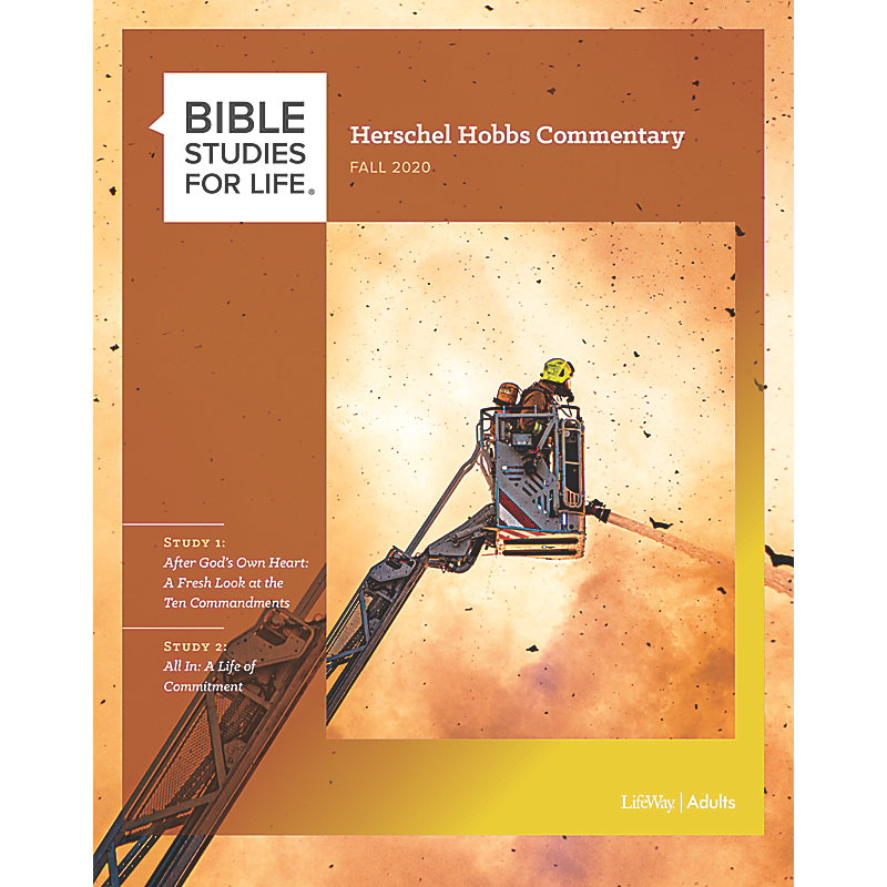 Bible Studies for Life: Herschel Hobbs Commentary - Fall 2020