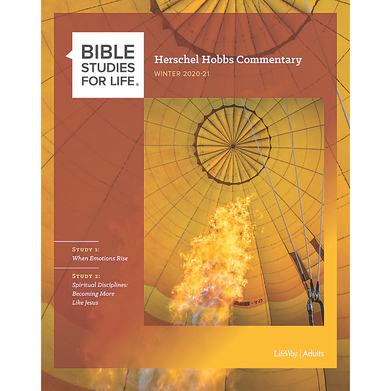 Bible Studies for Life: Herschel Hobbs Commentary - Winter 2021