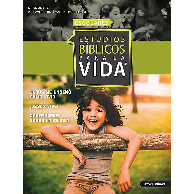 Estudios Biblicos Para La Vida Grados 1 6 Manual El Lider