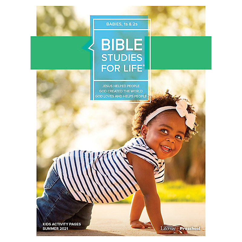 Bible Studies For Life: Babies, 1s & 2s Activity Pages Summer 2021