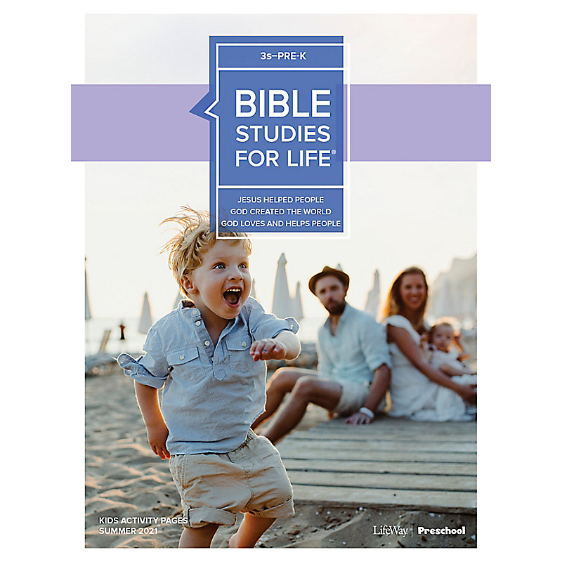 Bible Studies For Life: 3s–Pre-K Activity Pages Summer 2021