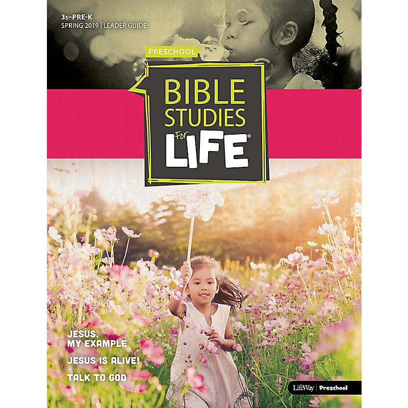 Bible Studies For Life: 3s–Pre-K Leader Guide Spring 2019