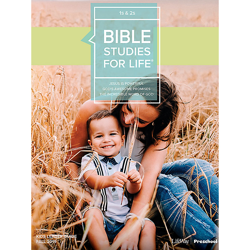 Bible Studies For Life: 1s & 2s Leader Guide Fall 2019