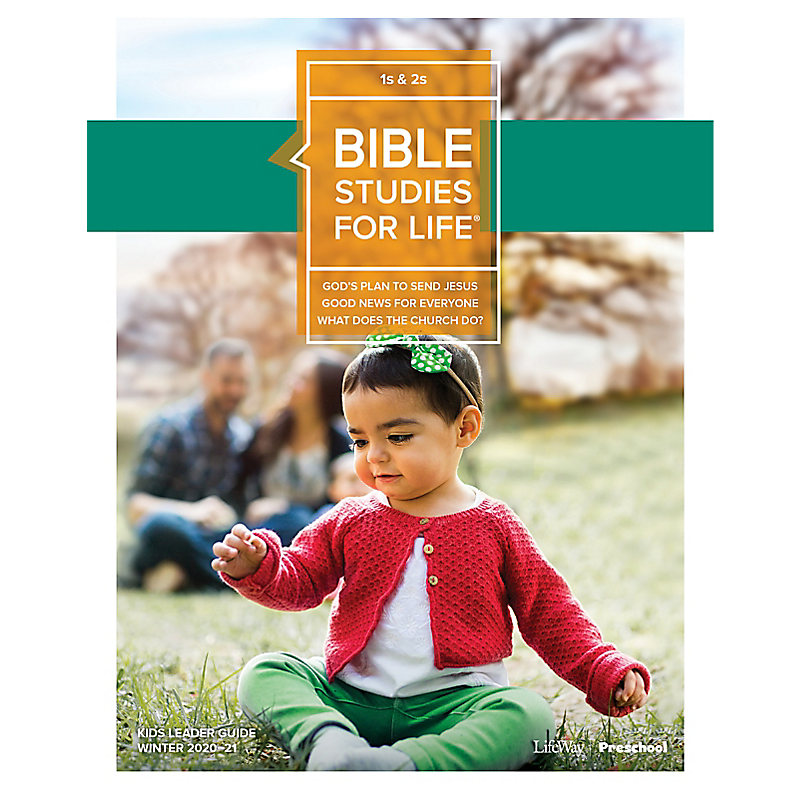 Bible Studies for Life: 1s and 2s Leader Guide Winter 2021