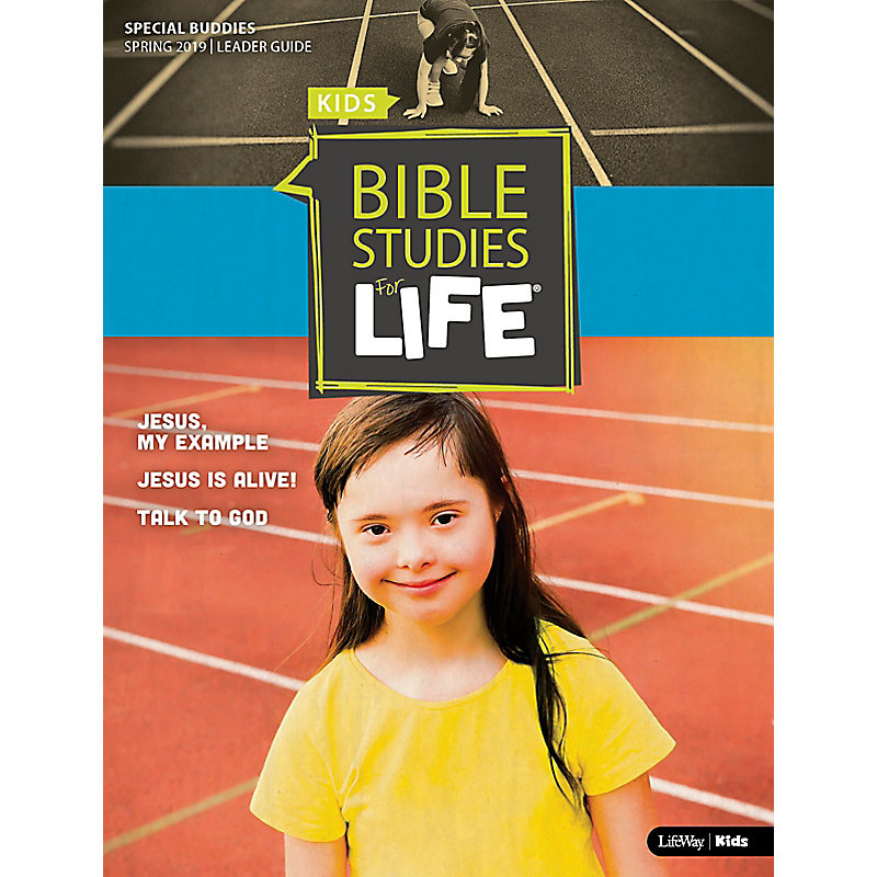 Bible Studies For Life: Kids Special Buddies Leader Guide Spring 2019