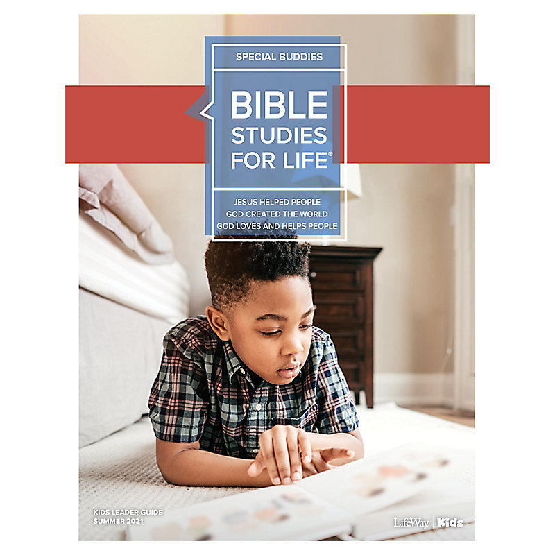 Bible Studies For Life: Kids Special Buddies Leader Guide Summer 2021