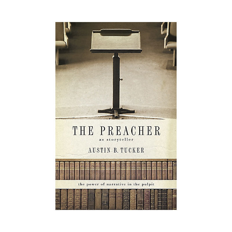 The Preacher as Storyteller