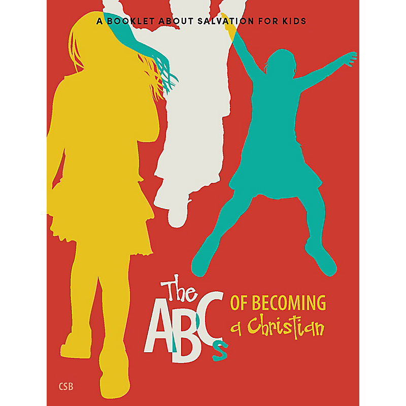 The ABCs of Becoming a Christian: CSB