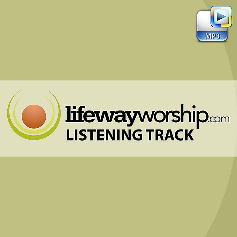 Be Exalted, O God I - Downloadable LifeWayWorship.com Listening Track