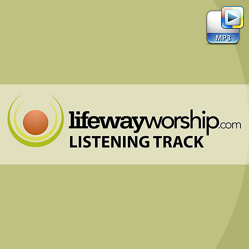 Blessed Be the Lord God Almighty I - Downloadable LifeWayWorship.com Listening Track