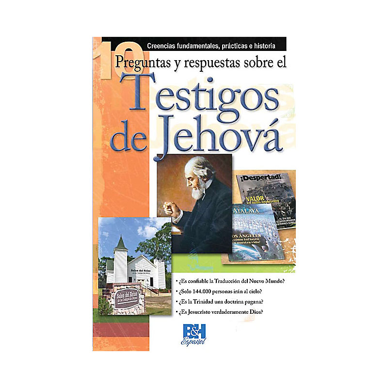 10 Preguntas respuestas y sobre los Testigos de Jehová
