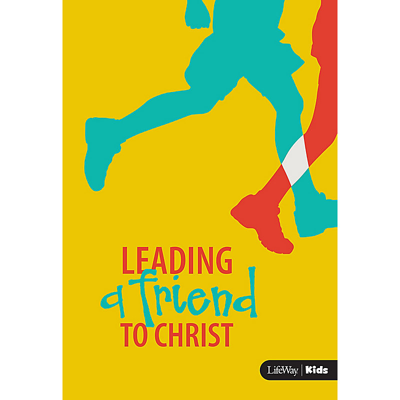 Leading a Friend to Christ (For Older Children)