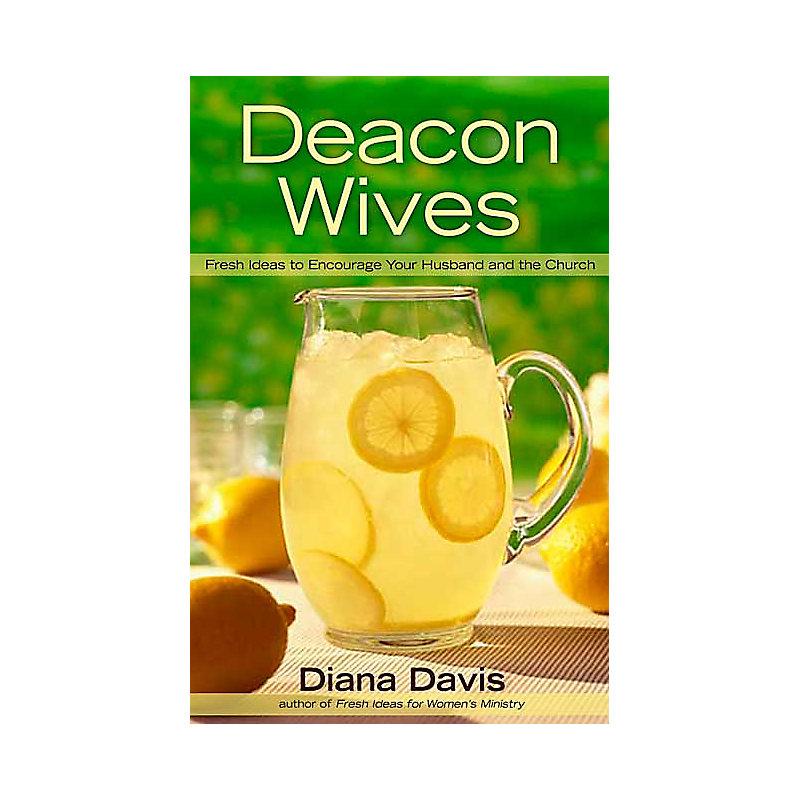 Deacon Wives