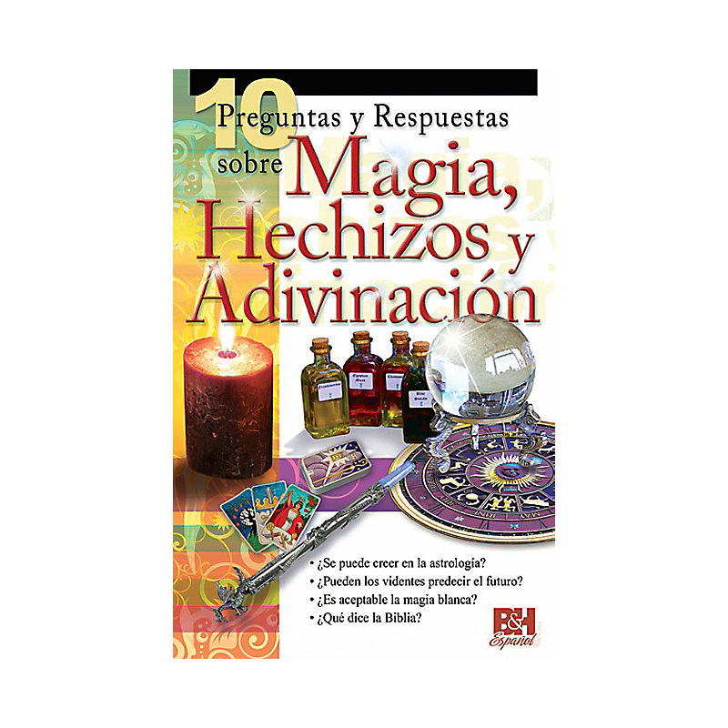 10 Preguntas y Respuestas sobre Magia, Hechizos y Adivinación