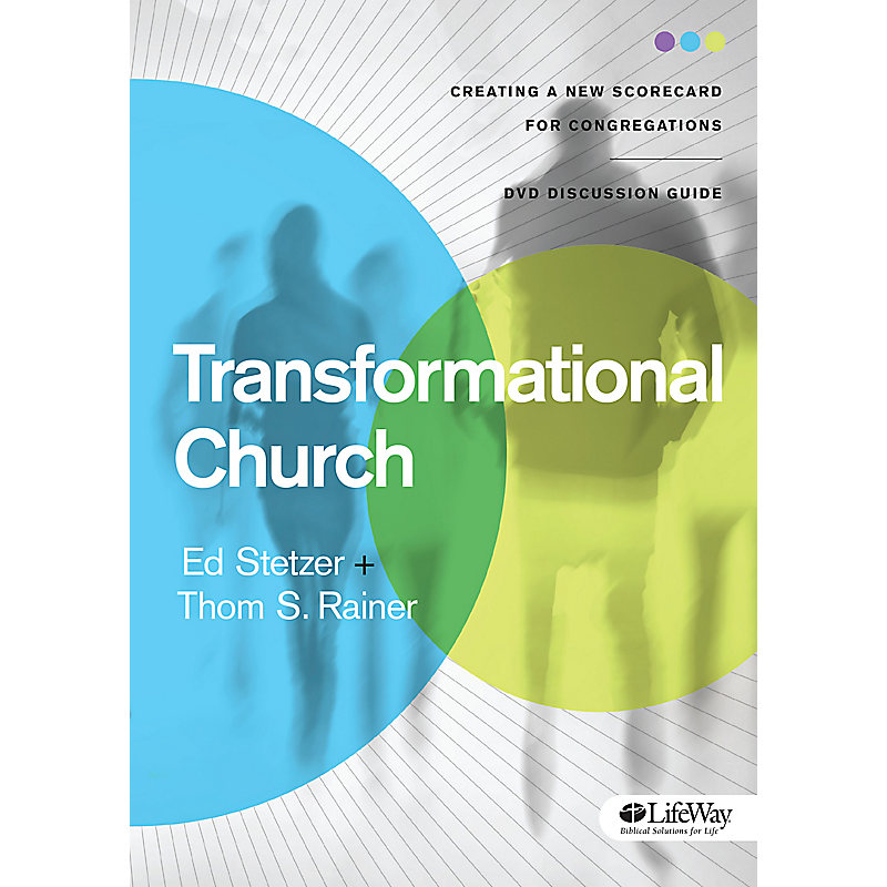 Transformational Church - DVD Discussion Guide