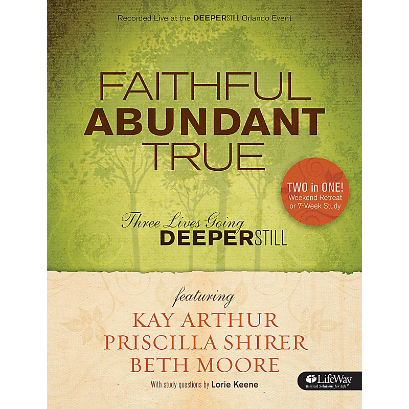 Faithful, Abundant, True - Bible Study Book