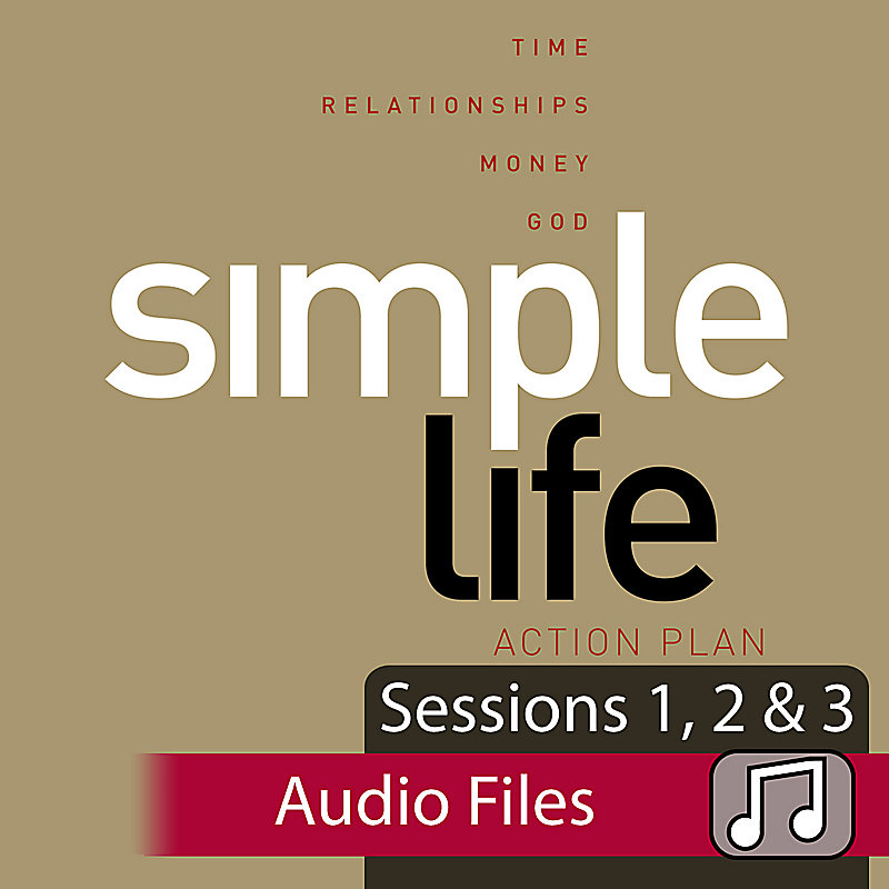 Simple Life Audio Bundle: Sessions 1-3