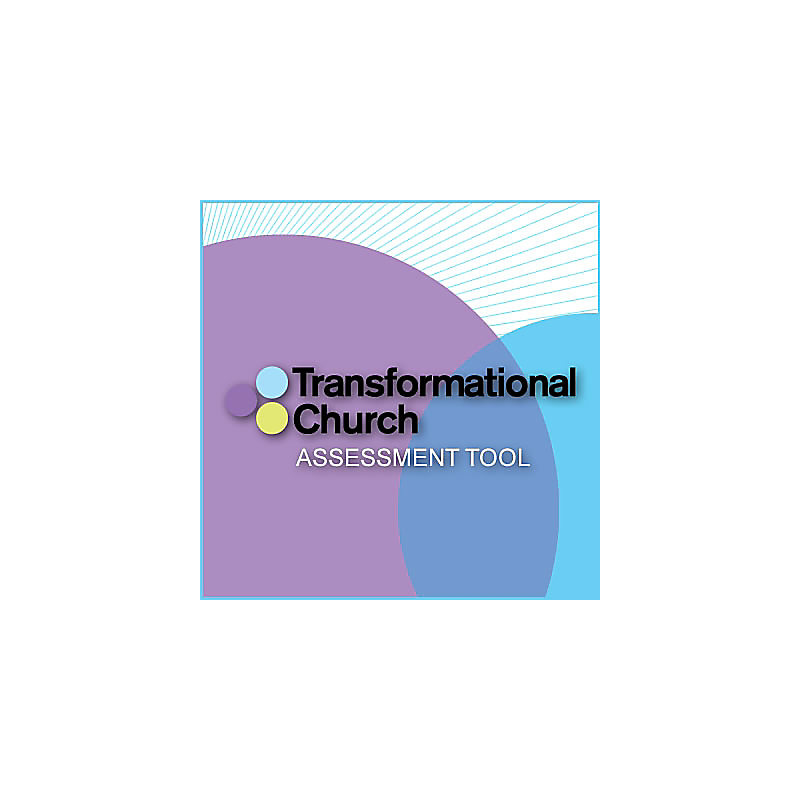 Transformational Church Assessment Tool (1000 or More)