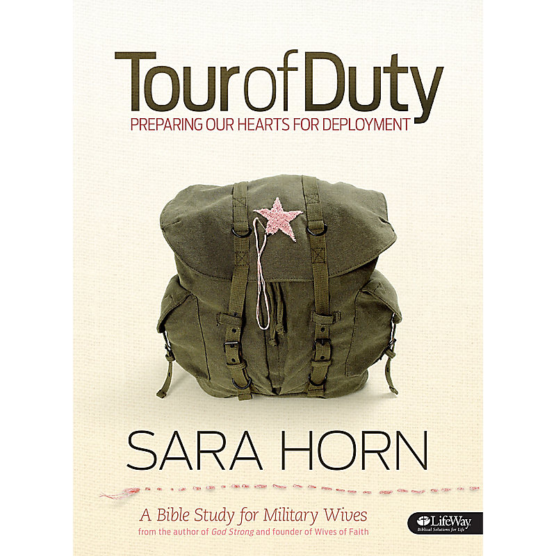 Tour of Duty: Preparing Our Hearts for Deployment - Bible Study Book