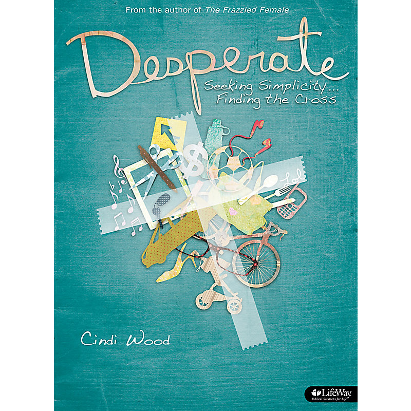 Desperate - Bible Study Book