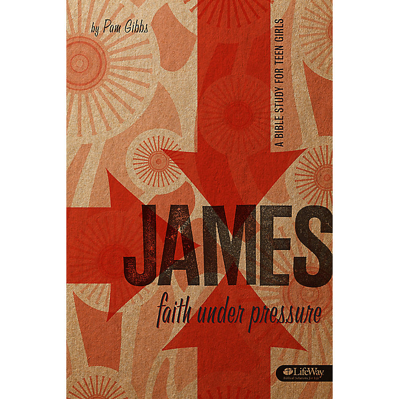 James: Faith Under Pressure