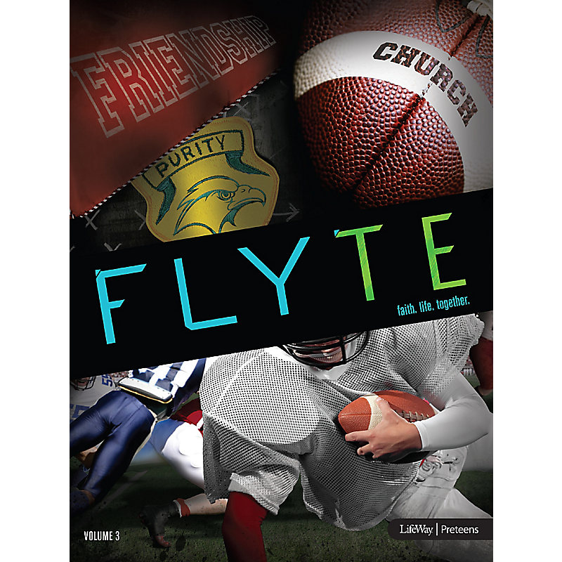 FLYTE: faith. life. together. Volume 3 - Leader Kit