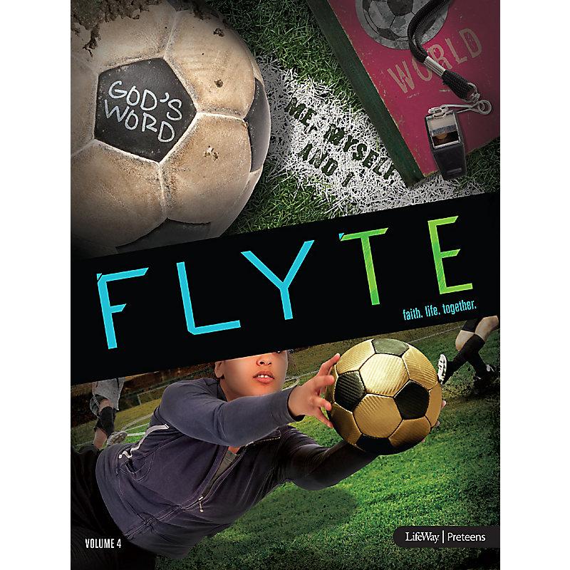 FLYTE: faith. life. together. Volume 4 - Leader Kit