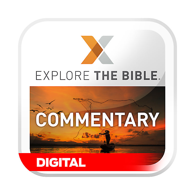 Explore the Bible: Commentary - CSB - Winter 2021 - Digital