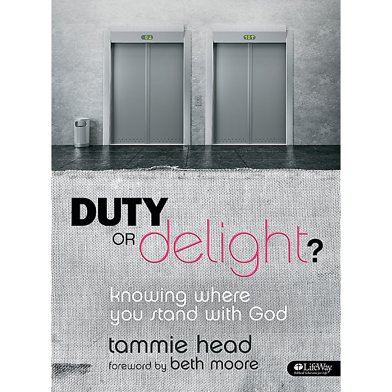 Duty or Delight? - Bible Study Book
