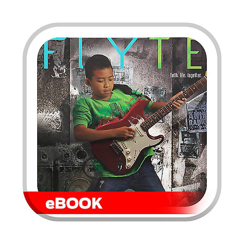 FLYTE: faith. life. together. Volume 7 - Leader Guide