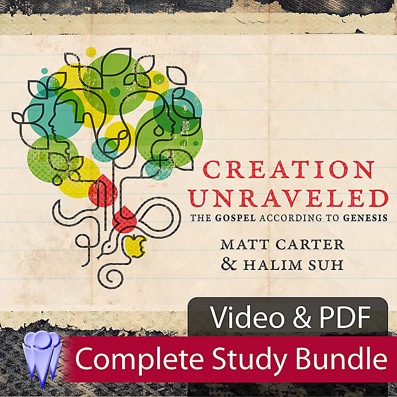 Creation Unraveled: The Gospel According to Genesis - Complete Study Bundle