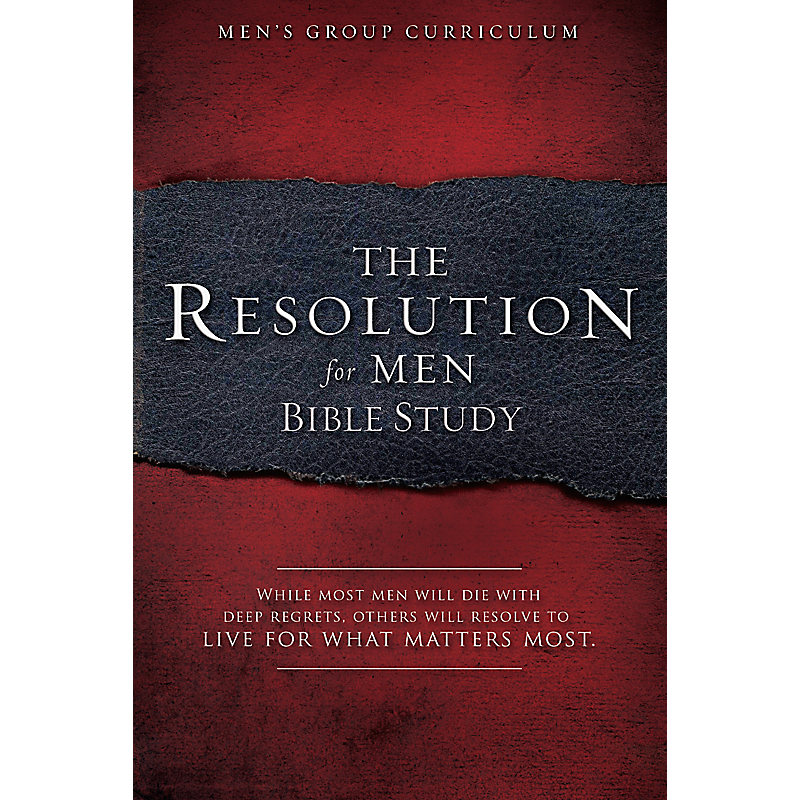 The Resolution for Men - Bible Study