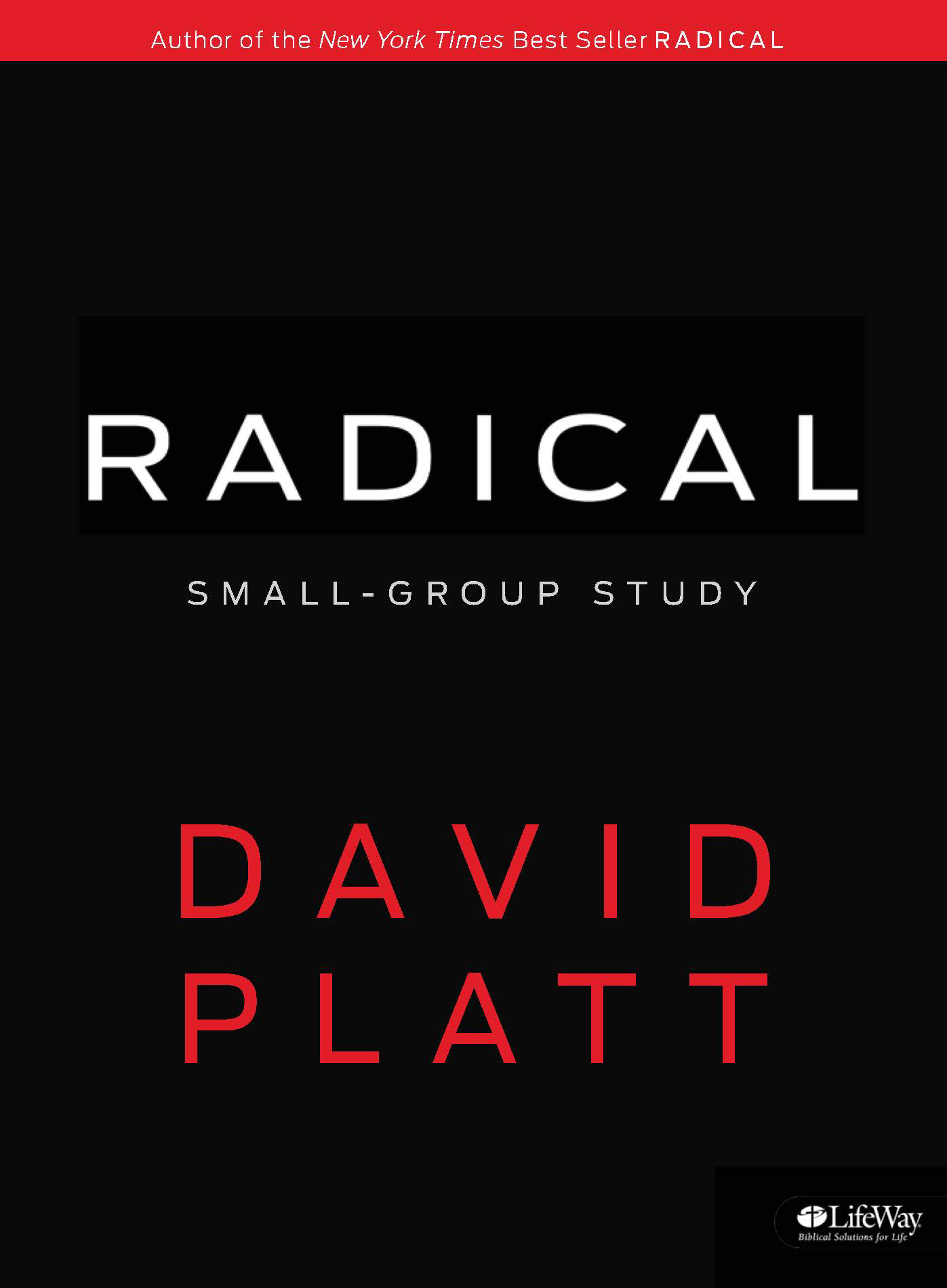 Radical Together Bible Study