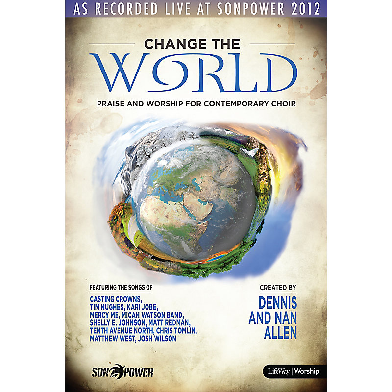 Change the World - Choral Book (Min. 10)