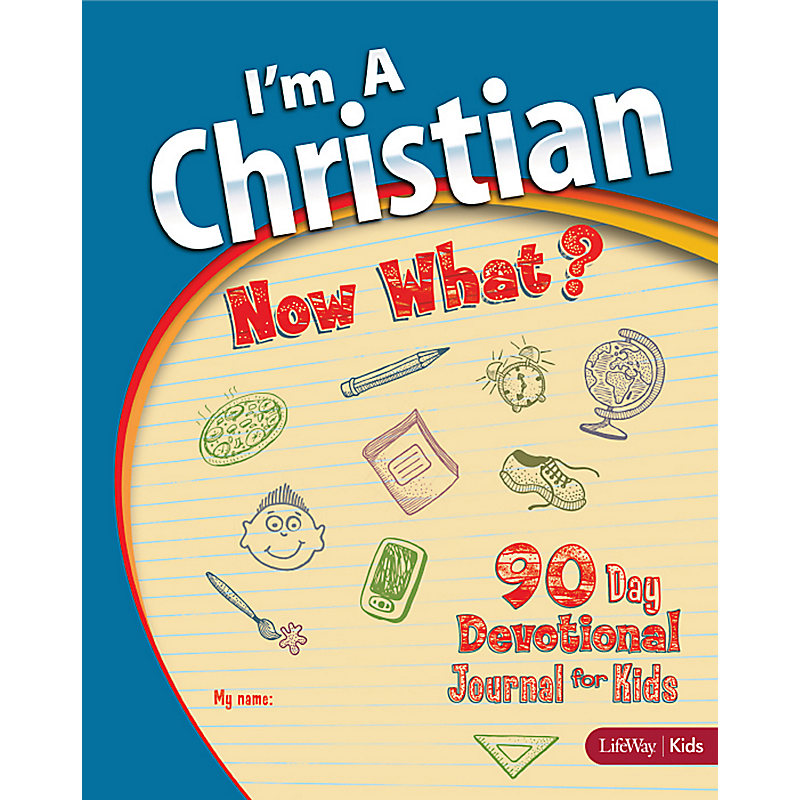I'm a Christian, Now What?